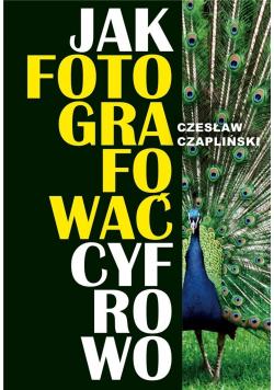 Jak fotografować cyfrowo