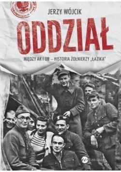 Oddział Między AK i UB historia żołnierzy Łazika