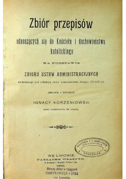 Zbiór przepisów odnoszących się do Kościoła i duchowieństwa katolickiego 1900 r