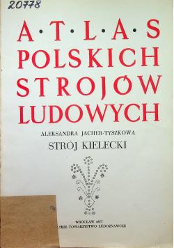 Atlas Polskich Strojów Ludowych Strój Kielecki