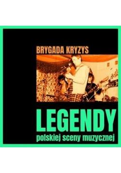 Legendy polskiej sceny muzycznej Brygada Kryzys CD