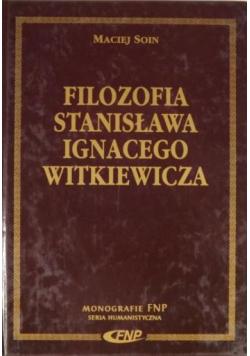 Filozofia Stanisława Ignacego Witkiewicza