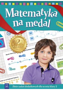 Matematyka na medal kl. 2