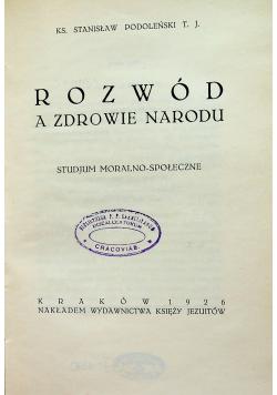 Rozwód a zdrowie narodu 1926 r.