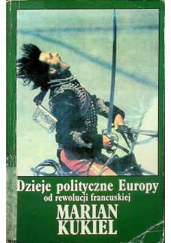 Dzieje polityczne Europy od rewolucji francuskiej