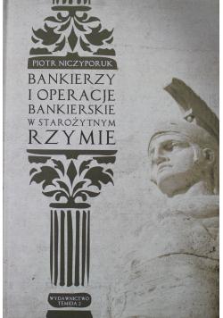 Bankierzy i operacje bankierskie w starożytnym Rzymie