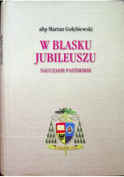 W blasku jubileuszu Nauczanie pasterskie