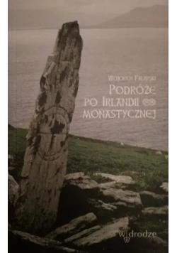Podróże po Irlandii Monastycznej