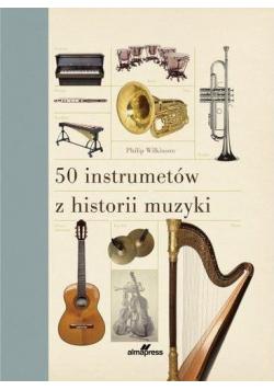 50 instrumentów z historii muzyki