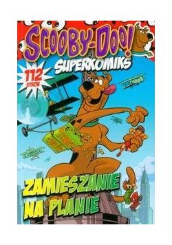 Scooby Doo Superkomiks Zamieszanie na planie