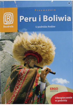 Peru i Boliwia  U podnóża Andów
