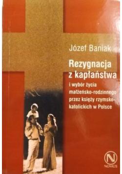 Rezygnacja z kapłaństwa i wybór życia małżeńsko-rodzinnego przez księży rzymskokatolickich w Polsce