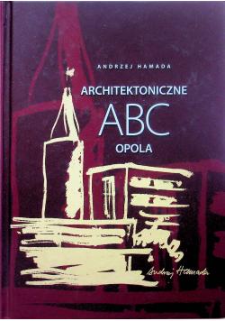 Architektoniczne ABC Opola plus dedykacja Hamady