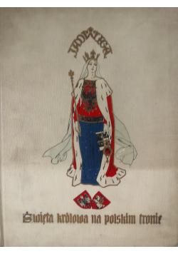 Święta królowa na polskim tronie reprint z 1910 r