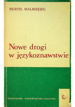 Nowe drogi w językoznawstwie