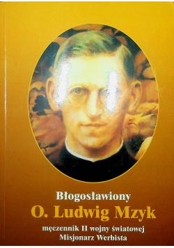 Błogosławiony O Ludwig Mzyk