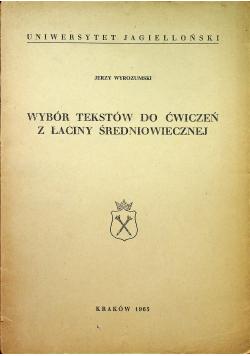 Wybór tekstów do ćwiczeń z łaciny średniowiecznej