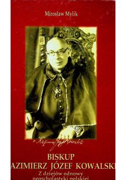 Biskup Kazimierz Józef Kowalski
