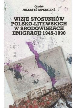 Wizje stosunków polsko-litewskich