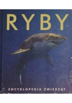 Ryby Encyklopedia zwierząt