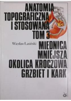 Anatomia topograficzna i stosowana tom 3