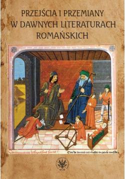 Przejścia i przemiany w dawnych literaturach...