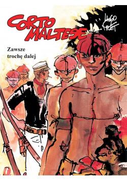 Corto Maltese Tom 3 Zawsze trochę dalej NOWA