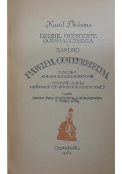 Dzieje przygody doświadczenia i zapiski Dawida Copperfielda Tom II