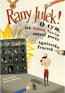 Rany Julek O tym jak Julian Tuwim został poetą