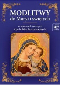 Modlitwy do Maryi i świętych