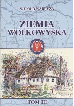 Ziemia Wołkowyska Tom III