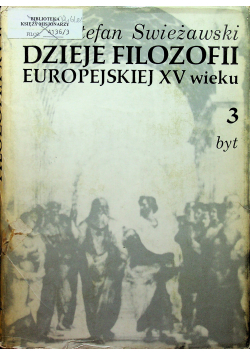Dzieje Filozofii Europejskiej XV wieku 3 byt