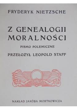 Z genealogii moralności Reprint z 1906 r.