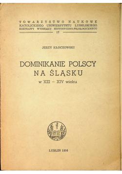Dominikanie Polscy na Śląsku w XIII XIV wieku