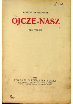 Ojcze Nasz tom III 1923r
