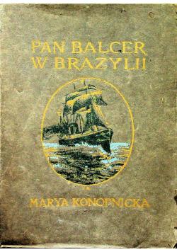 Pan Balcer w Brazylii 1910 r.