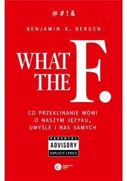 What the F. Co przeklinanie mówi o naszym języku,