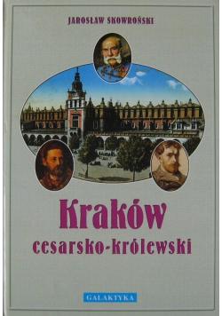 Kraków cesarsko - królewski