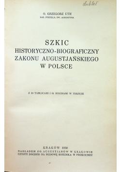 Szkic historyczno - biograficzny Zakonu Augustjańskiego w Polsce 1930 r.