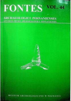 Fontes Archaeologici posnanienses vol 44