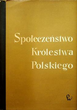 Społeczeństwo Królestwa Polskiego Tom III