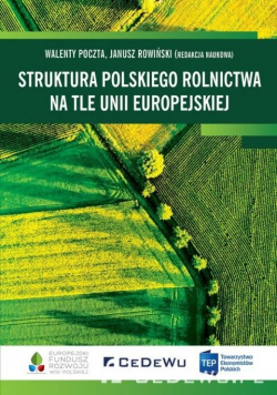 Struktura polskiego rolnictwa na tle UE