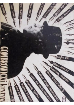 Gombrowicz i krytycy wybór i opracowanie