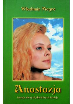 Anastazja istnieje dla tych dla których istnieje