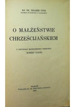 O Małżeństwie Chrześcijańskiem 1936 r.