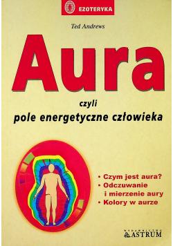 Aura czyli pole energetyczne człowieka