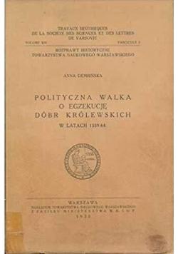 Polityczna walka o egzekucje dóbr królewskich  1935r