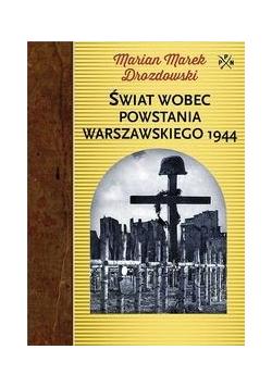 Świat wobec Powstania Warszawskiego 1944