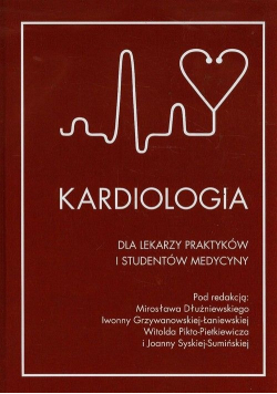 kardiologia dla lekarzy praktyków i studentów medycyny