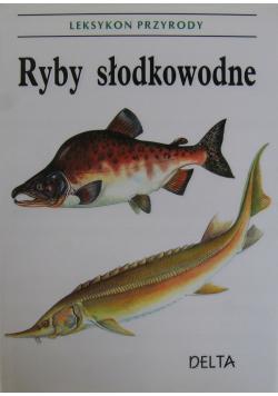 Leksykon przyrody Ryby słodkowodne